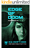 Edge of Doom: Haruspex Trilogy: Part Two (Fortune's Fools Book 5)