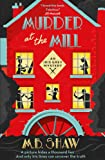 Murder at the Mill (The Iris Grey Mysteries)