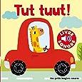 Tut, tuut!: 6 sons à écouter, 6 images à regarder