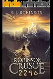 Robinson Crusoe 2246: (Book 3)