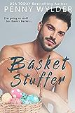 Basket Stuffer: An Easter Romance (English Edition)