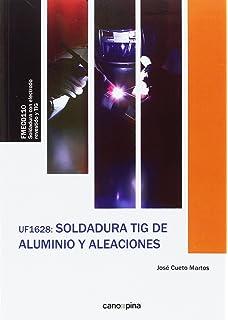 UF1628 Soldadura TIG de aluminio y aleaciones