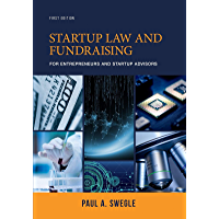 Startup Law and Fundraising for Entrepreneurs and Startup Advisors