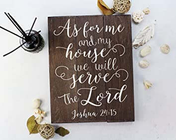 As For Me And My House Sign Scripture Wall Art Verse On Wood Housewarming  Gift Joshua