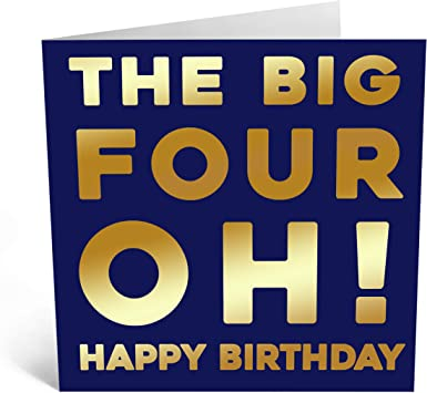 Amazon Com Central 23 Funny Birthday Card For Men The Big Four Oh Fun Birthday Cards For Boyfriend Dad Birthday Card Cheeky Birthday Card For Wife