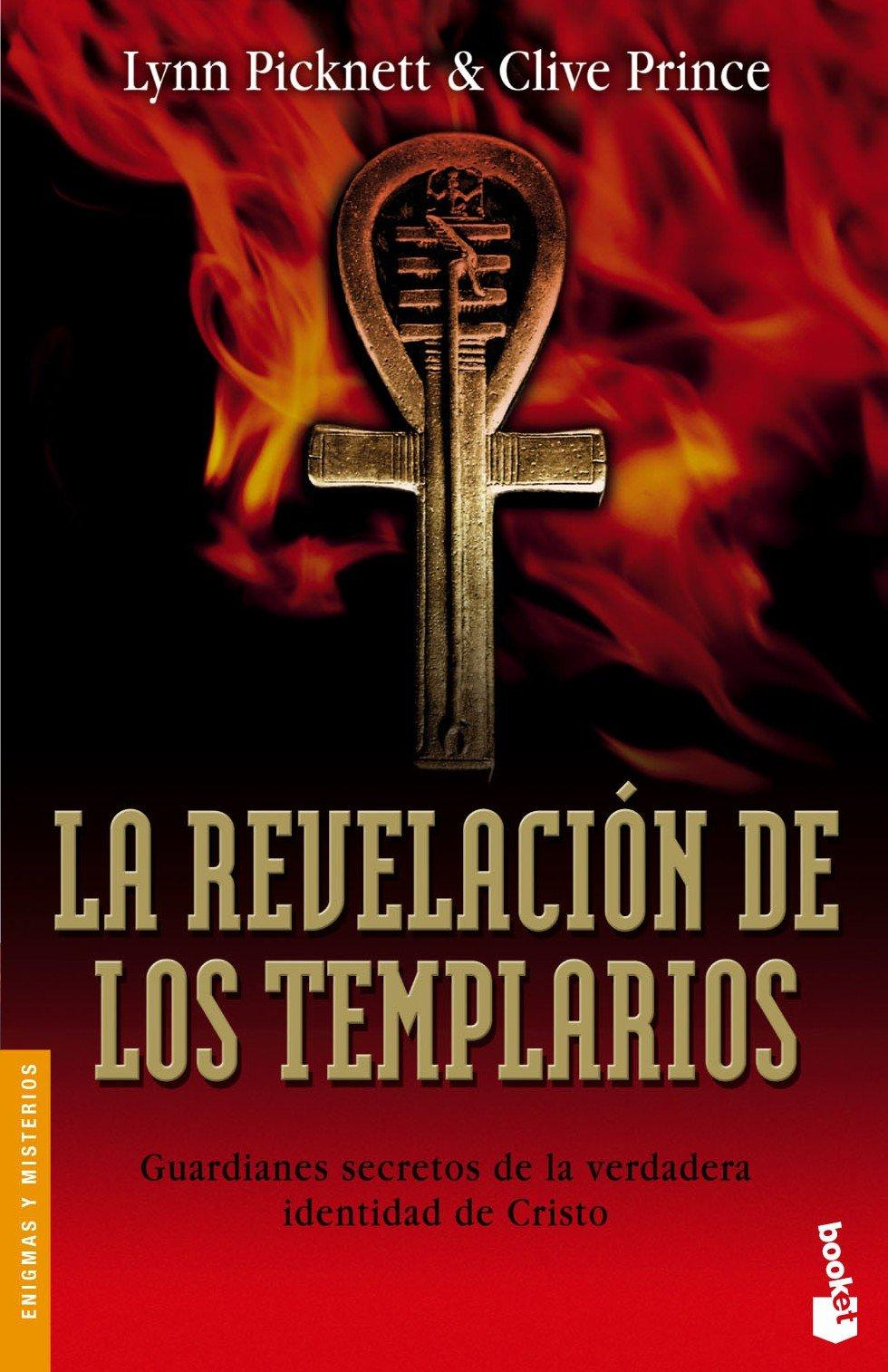 La revelación de los templarios (Divulgación): Amazon.es: Picknett, Lynn Margaret, Prince, Clive: Libros