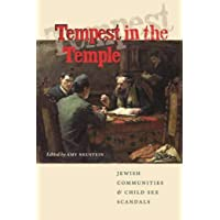 Tempest in the Temple: Jewish Communities & Child Sex Scandals