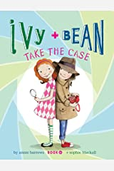 Ivy and Bean Take the Case: Book 10 Kindle Edition