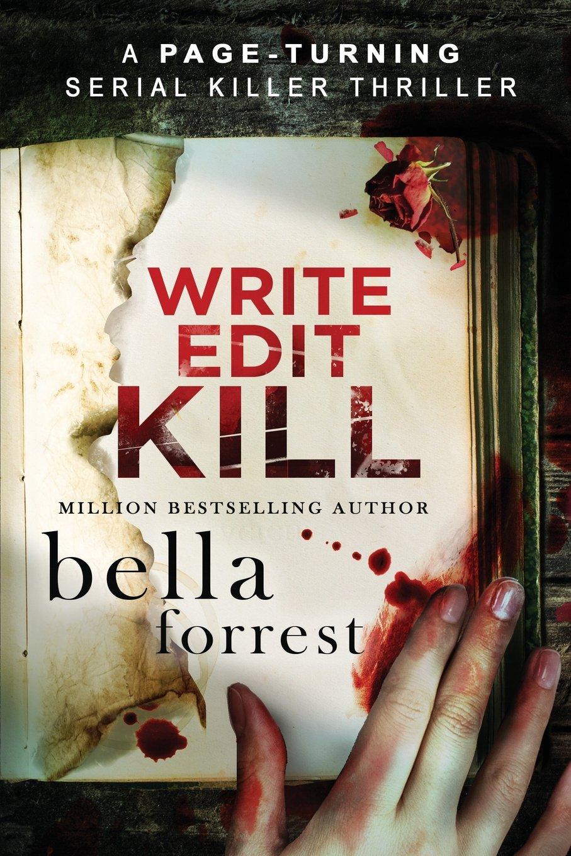 Download WRITE, EDIT, KILL: A page-turning serial killer thriller (Detective Erin Bond) (Volume 2) pdf