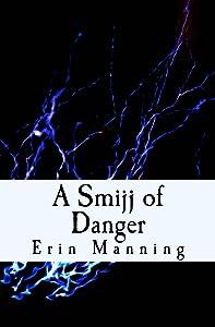 A Smijj of Danger (Tales of Telmaja Book 3)