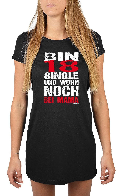 Lang geschnittenes T-Shirt für Frauen Bin 18, Single und wohn noch bei Mama Mädchen Schlafanzug Pyjama für Jugendliche Geschenkidee Sommerkleid