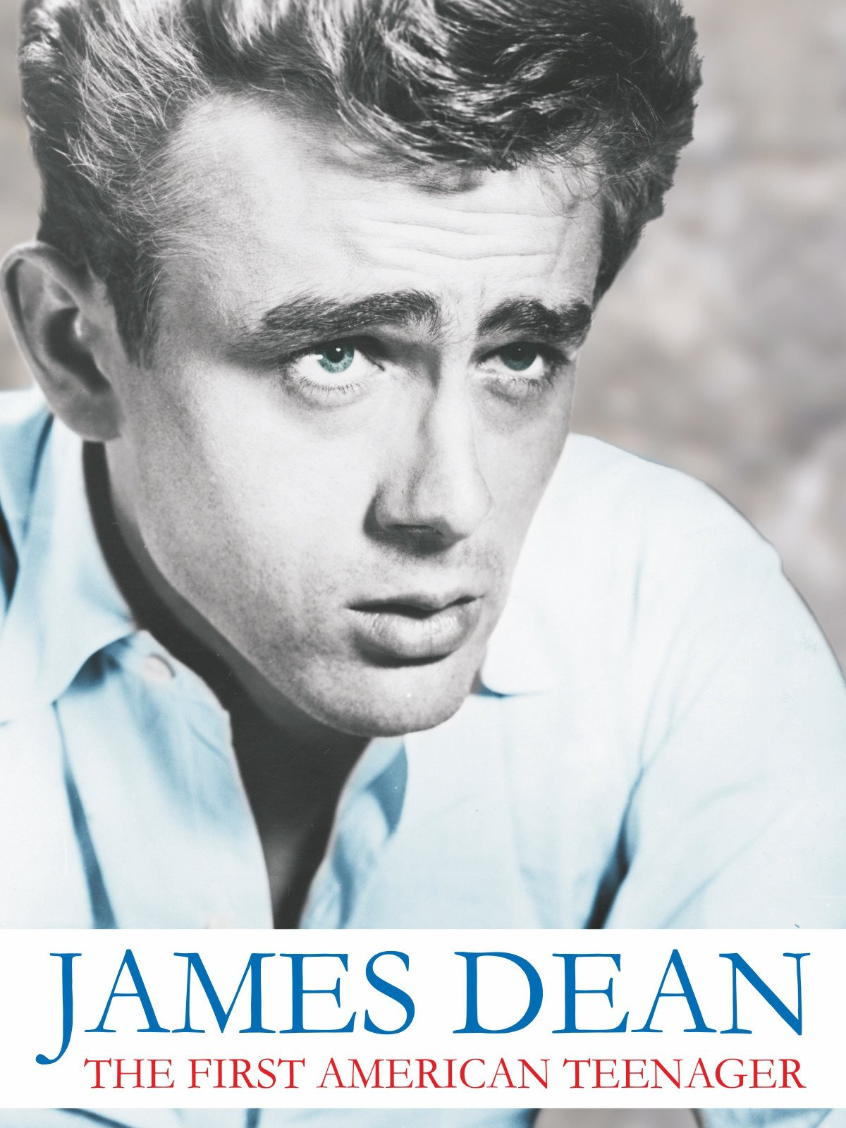 James Dean - First American Teenager on Amazon Prime Video UK