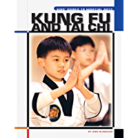 Kung Fu and Tai Chi (Kids' Guides)