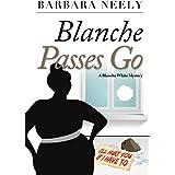 Blanche Passes Go (Blanche White series Book 4)