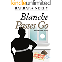 Blanche Passes Go (Blanche White series Book 4)
