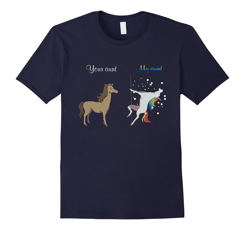 Your aunt my aunt unicorn rainbow color pole dance shirt-FL