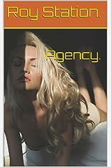 Agency. Kindle Edition