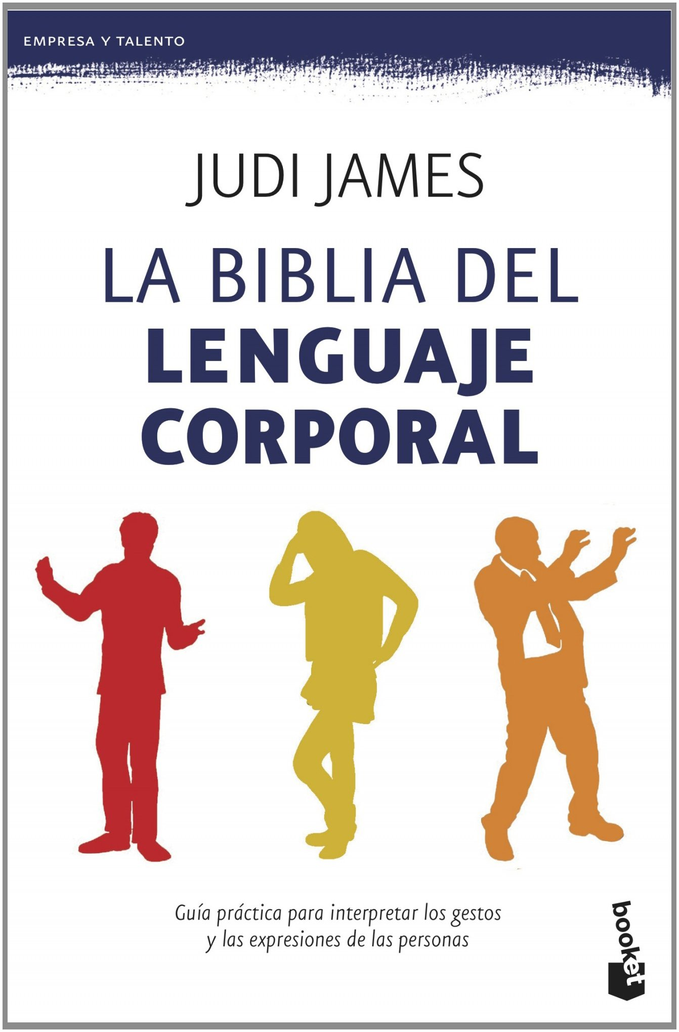 La biblia del lenguaje corporal: Judi James: 9788408123101 ...