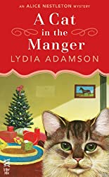 A Cat in the Manger: An Alice Nestleton Mystery (InterMix)