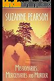 Missionaries, Mercenaries and Murder