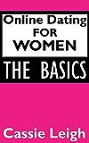 Online Dating For Women: The Basics