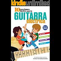 10 Canciones Fáciles para Guitarra Eléctrica: Un material