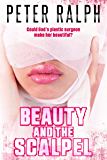 Beauty and the Scalpel: Medical Romance Suspense novel