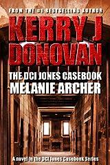 The DCI Jones Casebook: Melanie Archer Kindle Edition