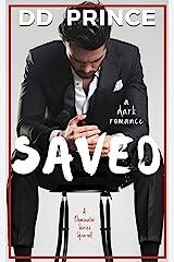 Saved: a dark romance Kindle Edition