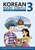 Korean Made Simple 3: Continuing your journey of learning the Korean language (Volume 3)