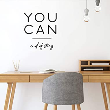 Vinyl Wall Art Decal - You Can End of Story - 25  x 22  - Motivational Positive Quotes for Home Bedroom Apartment Office Workplace Living Room Business Decor (Black)