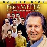 Double D'or (Fred Mella & les Compagnons de la Chanson)