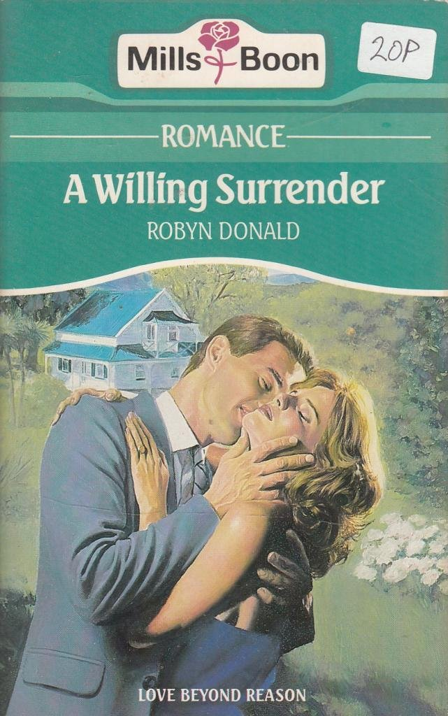 A Willing Surrender: Robyn Donald: 9780263754032: Books