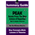 SUMMARY: Peak: Secrets from the New Science of Expertise: By K. Anders Ericsson | The MW Summary Guide