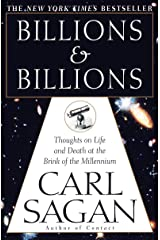 Billions & Billions: Thoughts on Life and Death at the Brink of the Millennium Paperback