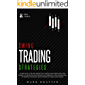 SWING TRADING STRATEGIES: Learn How to Trade, Predicting Trends and Dominating the Market. Master Tips and Secrets and…