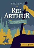 Rei Arthur e os Cavaleiros da Távola Redonda - Volume 1