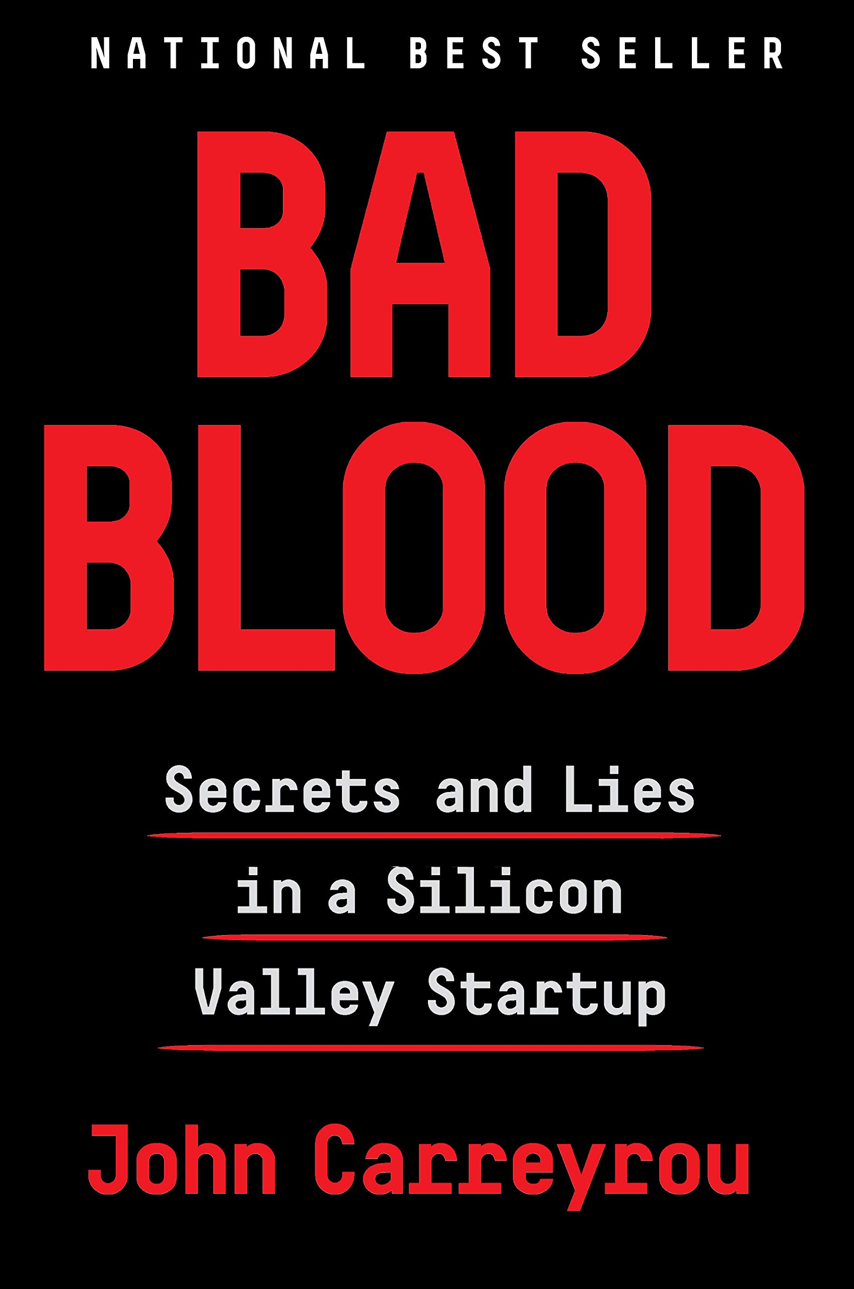 Image result for Bad Blood -- John Carreyrou