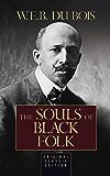 The Souls of Black Folk (Original Classic Edition)