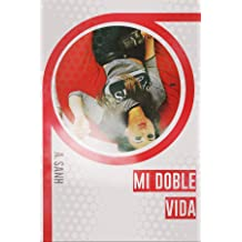 Mi Doble Vida (edición exclusiva): Separados por las drogas (TLNVL nº 1) (Spanish Edition) Aug 25, 2017