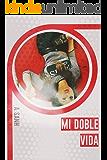 Mi Doble Vida (edición exclusiva): Separados por las drogas (TLNVL nº 1)