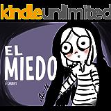 EL MIEDO: Cuento infantil (Spanish Edition)