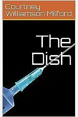 The Dish Kindle Edition