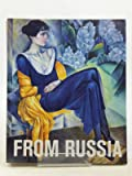 From Russia: French and Russian Master Paintings 1870-1925 from Moscow and St Petersburg