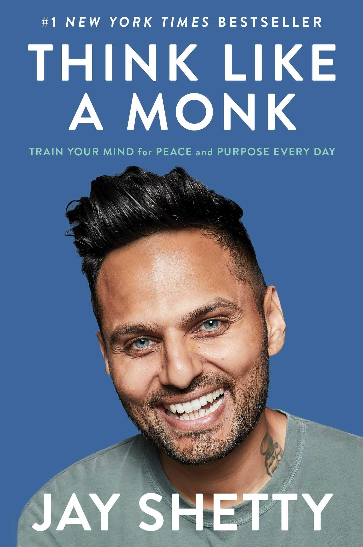 Think Like a Monk: Train Your Mind for Peace and Purpose Every Day: Shetty,  Jay: 9781982134488: Amazon.com: Books