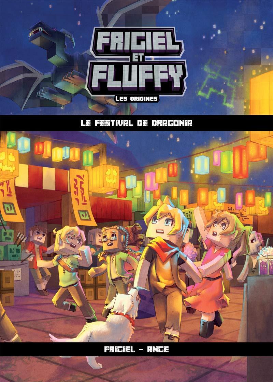 Frigiel Et Fluffy Les Origines Tome 3 Le Festival De