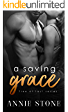 a saving grace (Free at last Book 3)