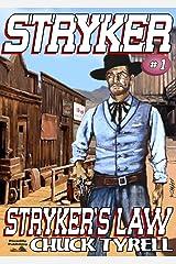 Stryker's Law (A Stryker Western Book 1) Kindle Edition