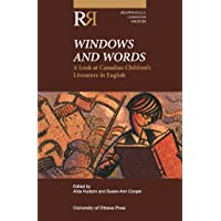 Windows and Words: A Look at Canadian Children's Literature in English
