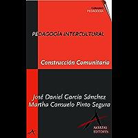 Pedagogía Intercultural. Construcción Comunitaria